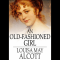 An Old Fashioned Girl (? ebook ? Free)